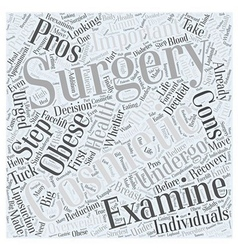 The pros and cons of cosmetic surgery word cloud vector