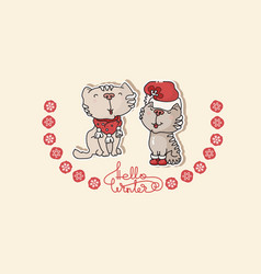 two cute cats and handwritten text hello winter vector image vector image