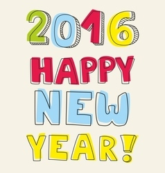New Year 2016 hand drawn pastel sign vector image vector image
