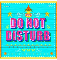 Do no disturb poster vector