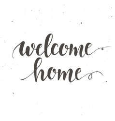 Welcome home conceptual handwritten phrase vector