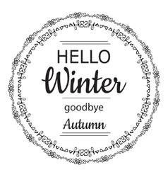 Hello winter goodbye autumn card vector