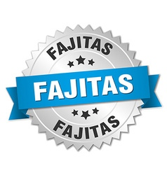 Fajitas 3d silver badge with blue ribbon vector