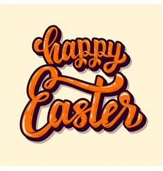 happy easter hand drawn lettering phrase design vector image
