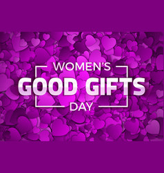 Womens day good gifts vector