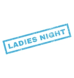 Ladies night rubber stamp vector
