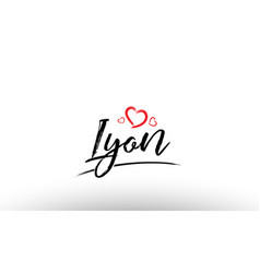 Lyon europe european city name love heart tourism vector