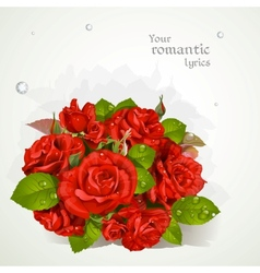 Bouquet of red roses with a field for your lyrics vector