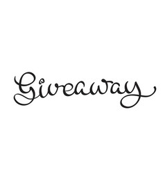 Giveaway text on white background calligraphy vector