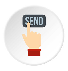 Send button and hand icon circle vector