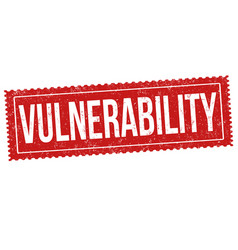 Vulnerability sign or stamp vector
