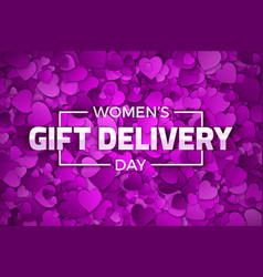 Womens day gift delivery vector