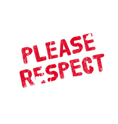 Please respect rubber stamp vector