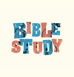 Bible study concept stamped word art vector