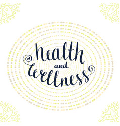 Calligraphic poster with phrase - health and vector