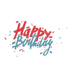 Happy birthday text card hand drawn lettering vector