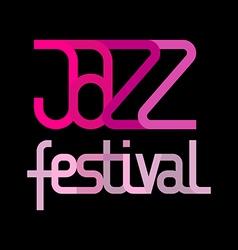 jazz festival on black vector image vector image