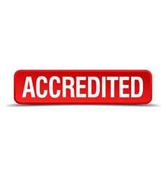 Accredited red three-dimensional square button vector