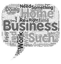 The perfect home business is it right for you text vector
