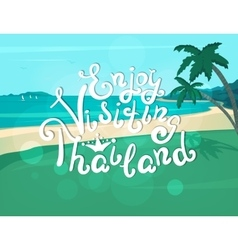 Enjoy visiting thailand banner vector