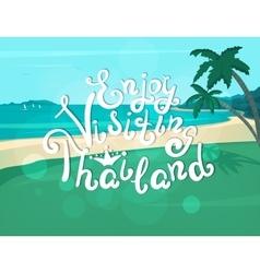 Enjoy visiting thailand banner vector