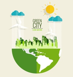 Green city environmentally friendly world ecology vector