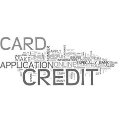 Apply for a credit card online even if you have vector