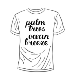 Palm trees ocean breeze brush hand lettering vector