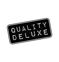 Quality deluxe rubber stamp vector