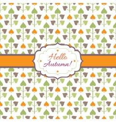 Hello autumn background with decorative plants vector