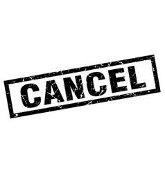Square grunge black cancel stamp vector