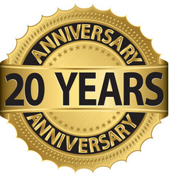 20 years anniversary golden label with ribbon vector image vector image