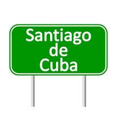 Santiago de cuba road sign vector