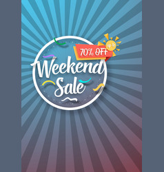 Weekend sale poster with sunburs lines on vector