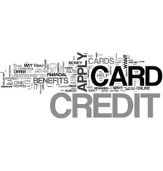 Apply for a credit card the proper way text word vector
