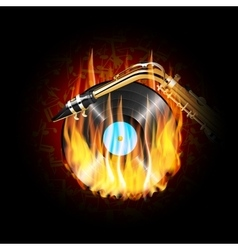 Vinyl record on fire and saxophone vector