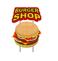 Burger shop signboard Big Juicy Hamburger sign for vector image