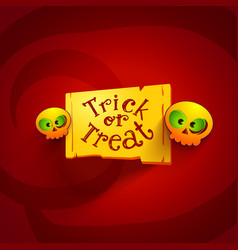 trick or treat tag with looking skiulls vector image vector image
