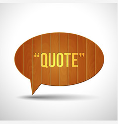 wooden quote blank tamplate vector image vector image