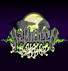 Halloween text with graves and skulls in moonlight vector
