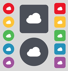 Cloud icon sign a set of 12 colored buttons flat vector