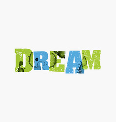 Dream concept colorful stamped word vector