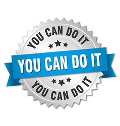 You can do it 3d silver badge with blue ribbon vector