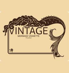 vintage mermaid frame vignette vector image vector image