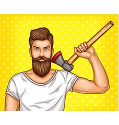 Pop art brutal bearded man macho with an vector