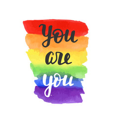You are you badge gay pride poster vector