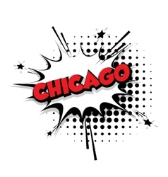 Comic text chicago sound effects pop art vector