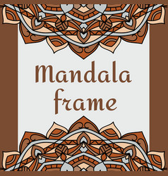 Vintage frame with mandala vector