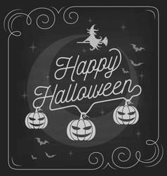 Happy Halloween typography on chalkboard design vector image vector image