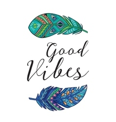 Good vibes card with ethnic decorative vector